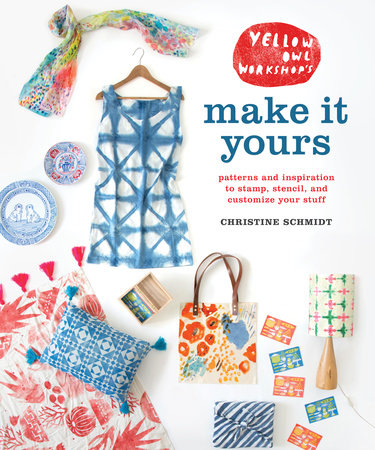 Yellow Owl Workshop's Make It Yours Book Cover