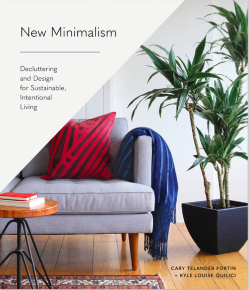 New Minimalism: Decluttering and Design for Sustainable, Intentional Living Book Cover