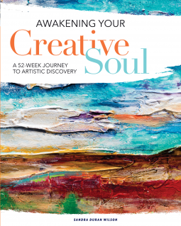 Awakening Your Creative Soul: A 52-Week Journey to Artistic Discovery Book Cover
