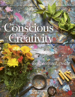 Conscious Creativity: Look. Connect. Create. Book Cover
